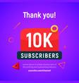10000 followers post 10k celebration ten vector image vector image