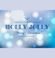 blurred christmas background with text holly jolly vector image vector image