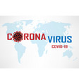 corona virus 2019-ncov medical virus outbreak vector image vector image