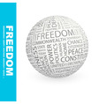 FREEDOM vector image vector image