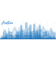 outline austin texas city skyline with blue vector image vector image