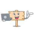 with laptop wooden board character cartoon vector image