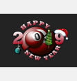 happy new year 2019 and billiard ball vector image
