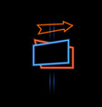 neon glowing signboard and arrow on a dark vector image vector image