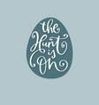 the hunt is on easter lettering white vector image