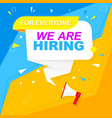 we are hiring a label blue and yellow style on a vector image vector image