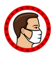 round sign with a man in a protective mask vector image vector image