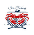 sea fishing sign design with crab in net vector image vector image