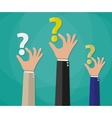 Concept of questioning hands question marks vector image vector image