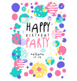 happy birthday party poster with date colorful vector image vector image