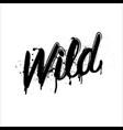 wild grunge word vector image