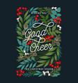 wishing you good cheer postcard merry christmas vector image vector image