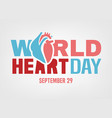 world heart day vector image