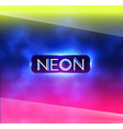 abstract neon colors blur background trendy space vector image vector image
