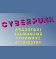 cyberpunk design alphabet template vector image
