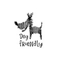 dog friendly sign vector image vector image