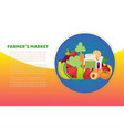 farmers market and organic healthy fruits and vector image