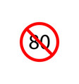 forbidden speed 80 icon on white background can vector image