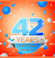 forty two years anniversary celebration vector image vector image