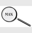 man magnifying glass vector image vector image