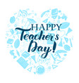 happy teacher day inscription vector image vector image