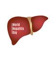 world hepatitis day vector image