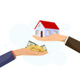 realtor holds building buyer gives money vector image vector image