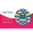 french cuisine national menu france food vector image vector image