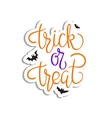 Trick or treat Quote Halloween poster vector image