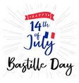 14 july bastille day france lettering banner vector image vector image