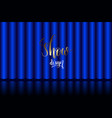 blue curtain on stage in the theater vector image