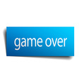 game over blue paper sign on white background vector image vector image