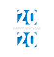 happy new year 2020 vertical orientation cover of vector image vector image
