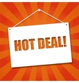 Noteboard with the words Hot deal vector image vector image