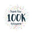 success template of 100k followers of social media vector image vector image
