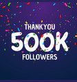 500k followers celebration success template design vector image