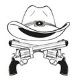 cowboy hat with a pair of crossed guns vector image