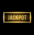 jackpot text title with electric bulbs and frame vector image