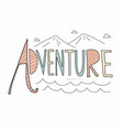 adventure awaits word lettering vector image