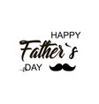 fathers day celebration day happy fathers day vector image vector image