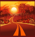 road through the jungle at sunset vector image vector image