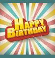 happy birthday card retro design vector image vector image