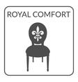 royal comfort sign vector image