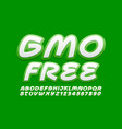 eco sign gmo free white and green font vector image