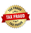 tax fraud 3d gold badge with red ribbon vector image vector image