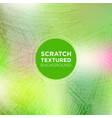 abstract grunge background with green scratched vector image vector image