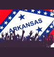 arkansas state flag with audience vector image vector image