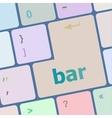 bar word on keyboard key notebook computer vector image vector image