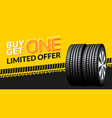 car tire sale banner buy 1 get 1 free car tyre vector image