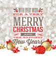 Christmas greetings and holidays baubles on a snow vector image vector image
